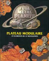 Full Metal Planete : Plateau modulaire