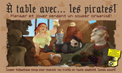 A table avec... les pirates!